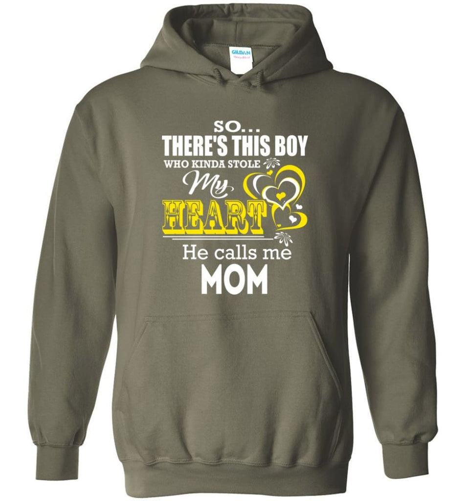 This Boy Who Kinda Stole My Heart He Calls Me Mom - Hoodie - Military Green / M