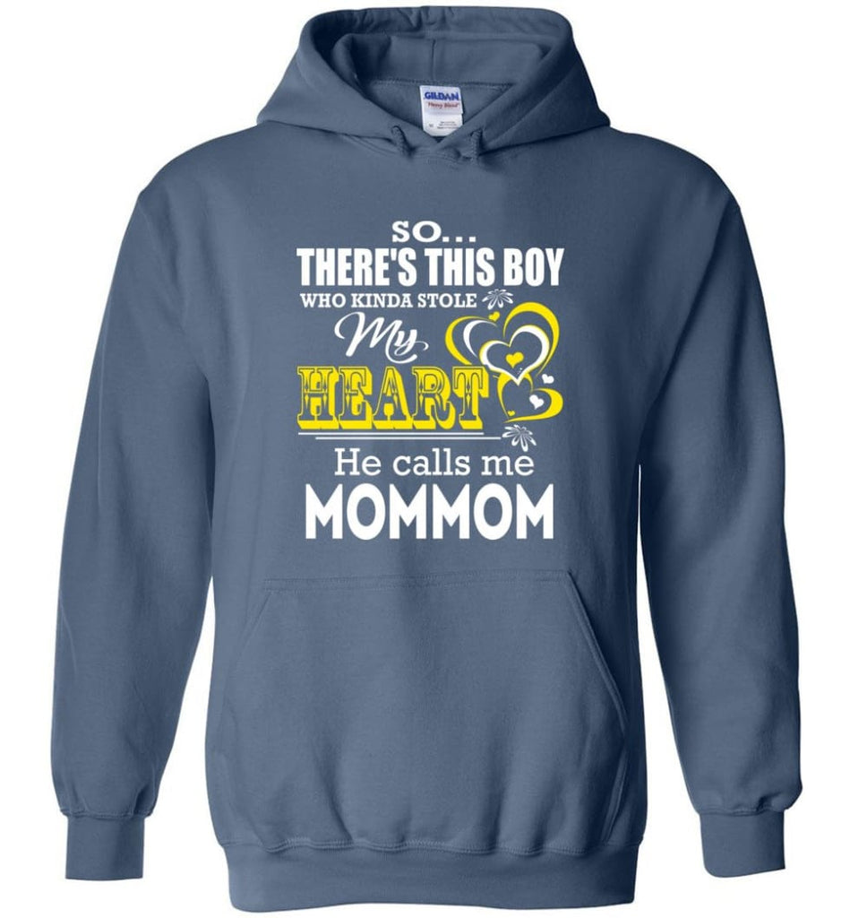 This Boy Who Kinda Stole My Heart He Calls Me Mommom Hoodie - Indigo Blue / M