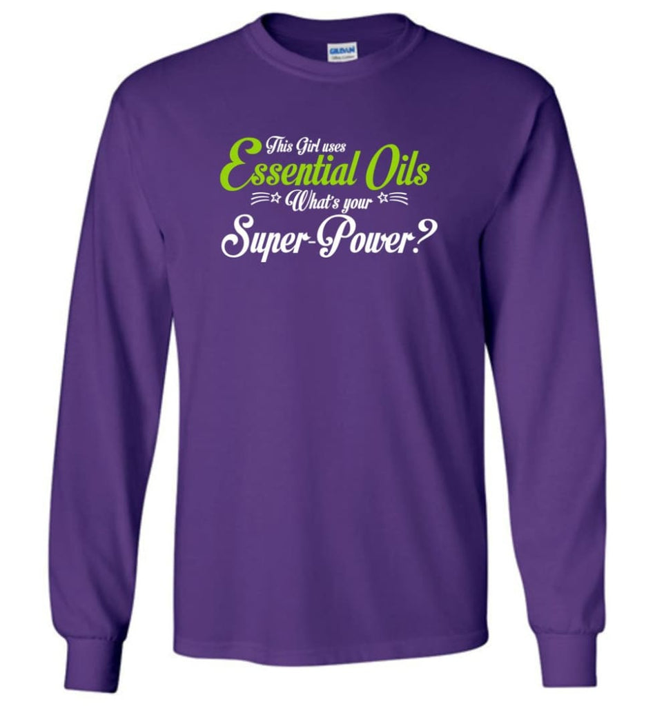 This Girl Uses Essential Oils Long Sleeve T-Shirt - Purple / M