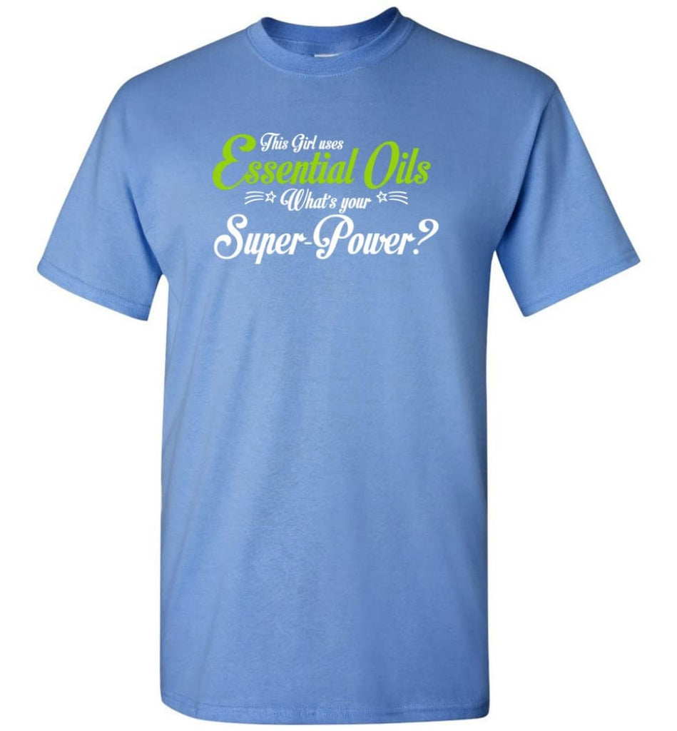 This Girl Uses Essential Oils T-Shirt - Carolina Blue / S