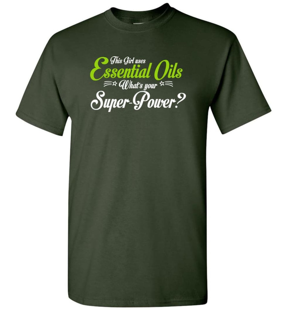 This Girl Uses Essential Oils T-Shirt - Forest Green / S