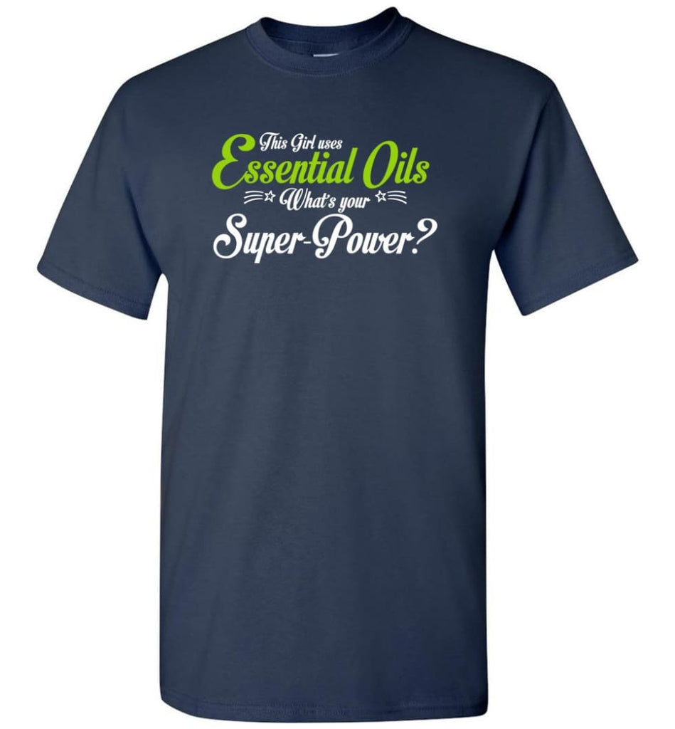 This Girl Uses Essential Oils T-Shirt - Navy / S