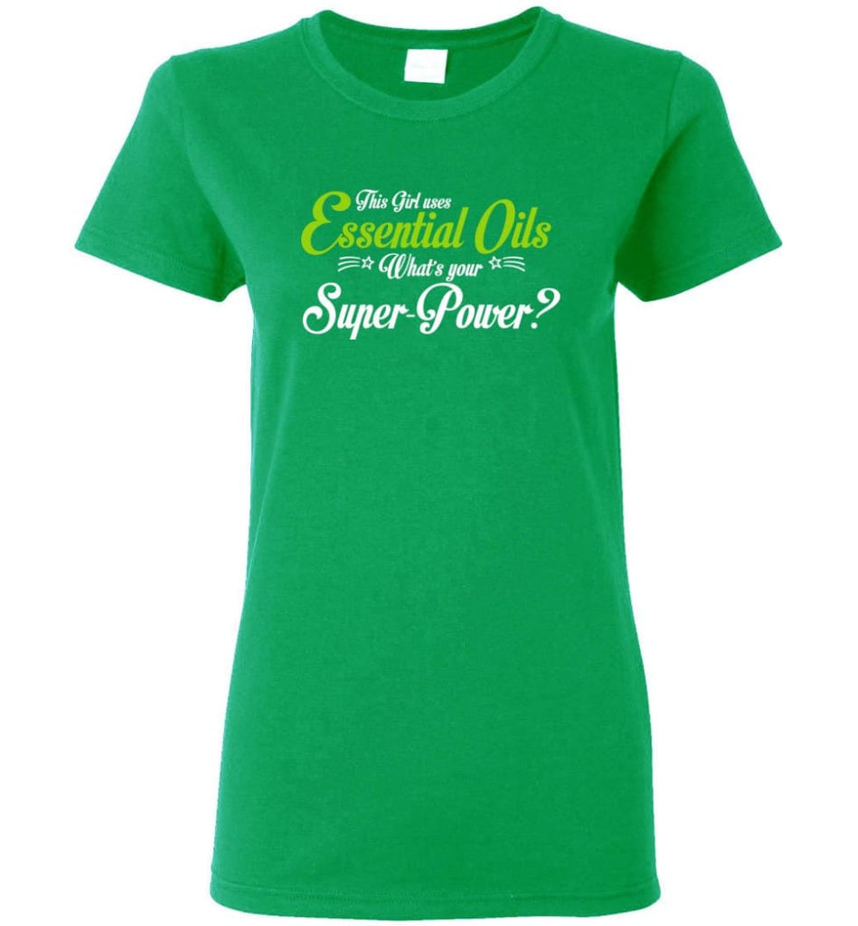 This Girl Uses Essential Oils Women Tee - Irish Green / M