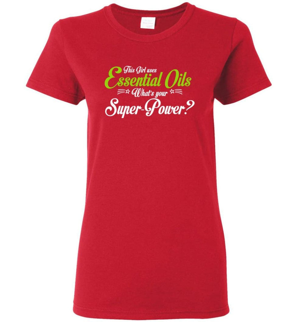 This Girl Uses Essential Oils Women Tee - Red / M