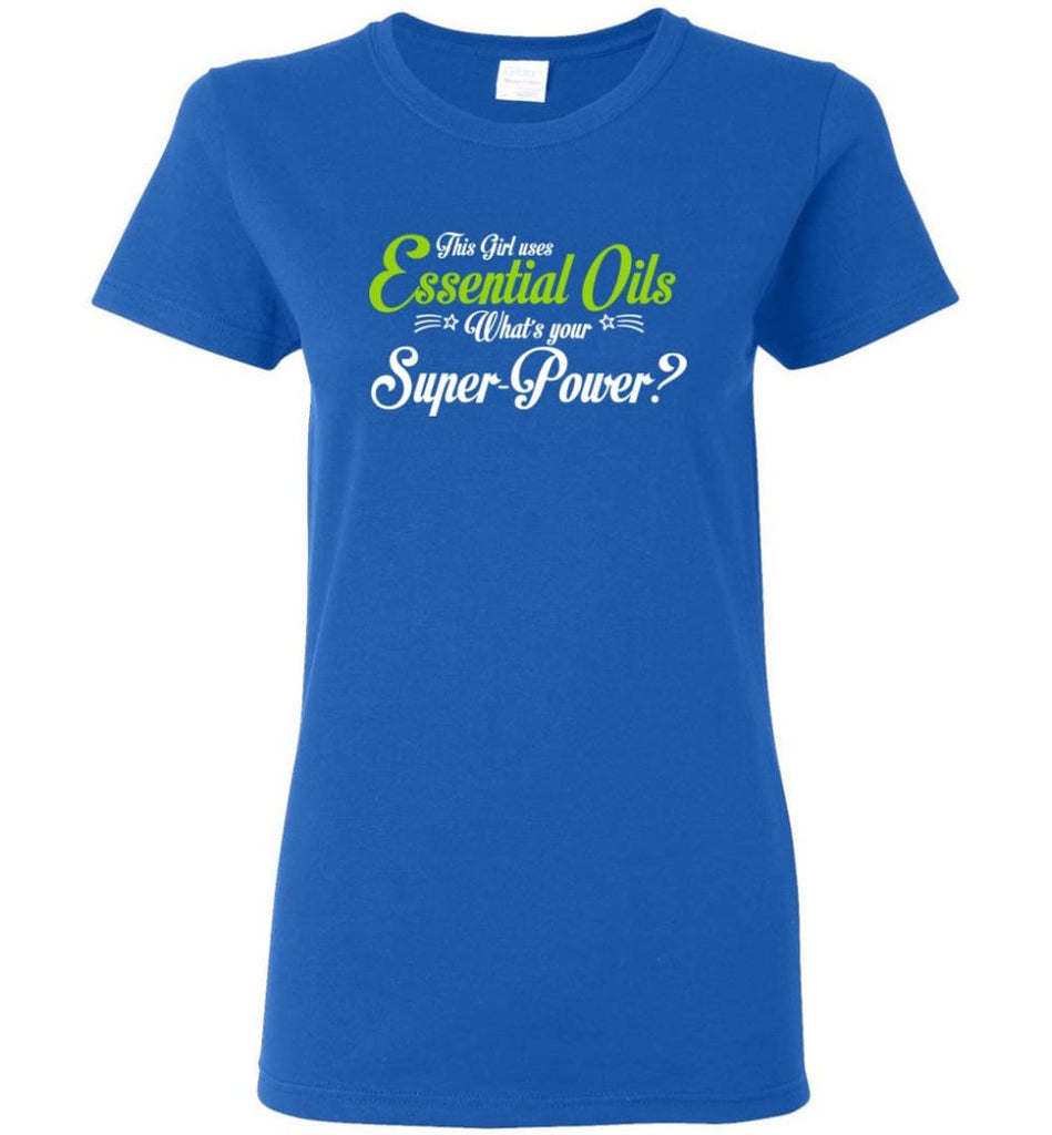 This Girl Uses Essential Oils Women Tee - Royal / M