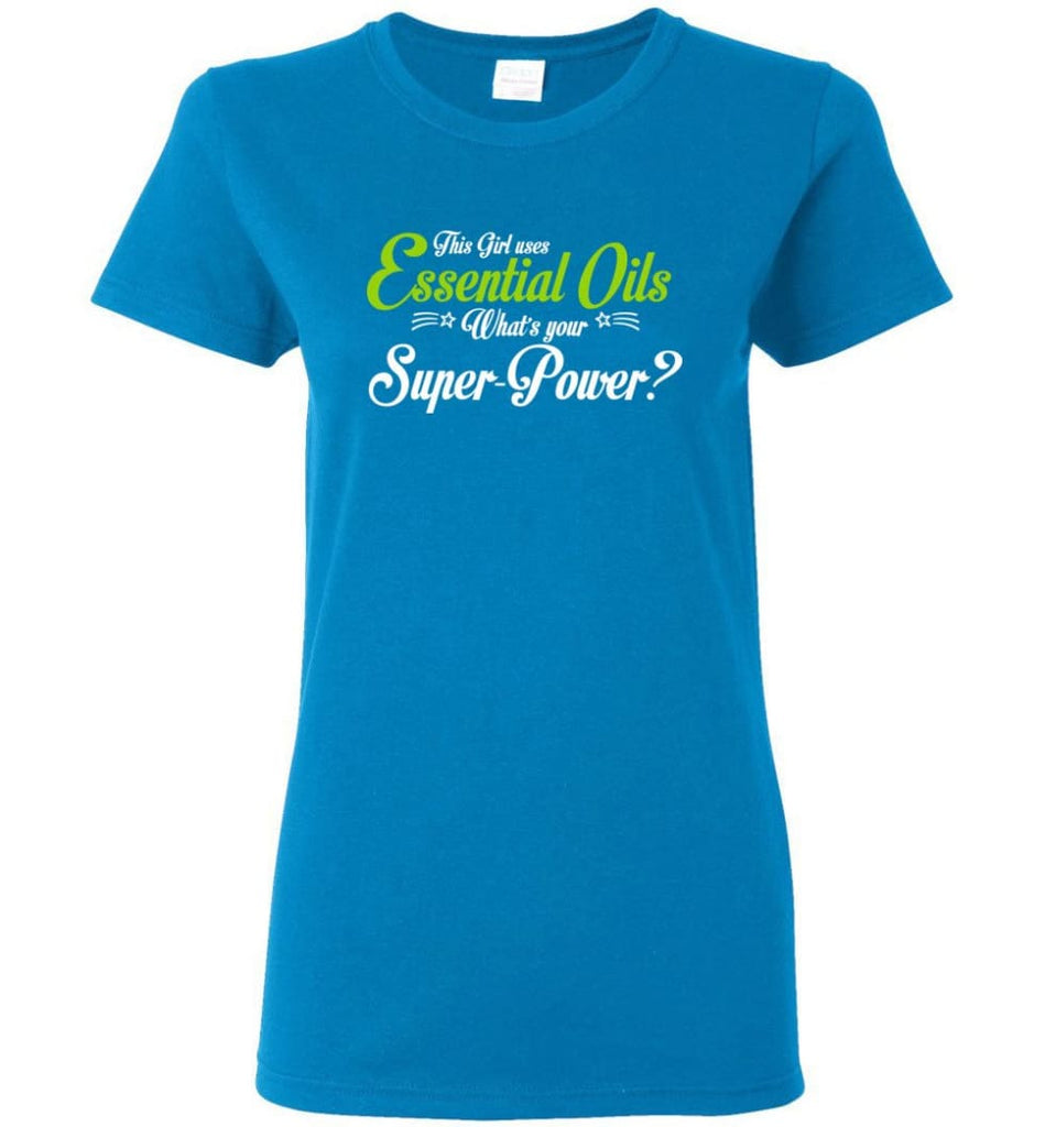 This Girl Uses Essential Oils Women Tee - Sapphire / M