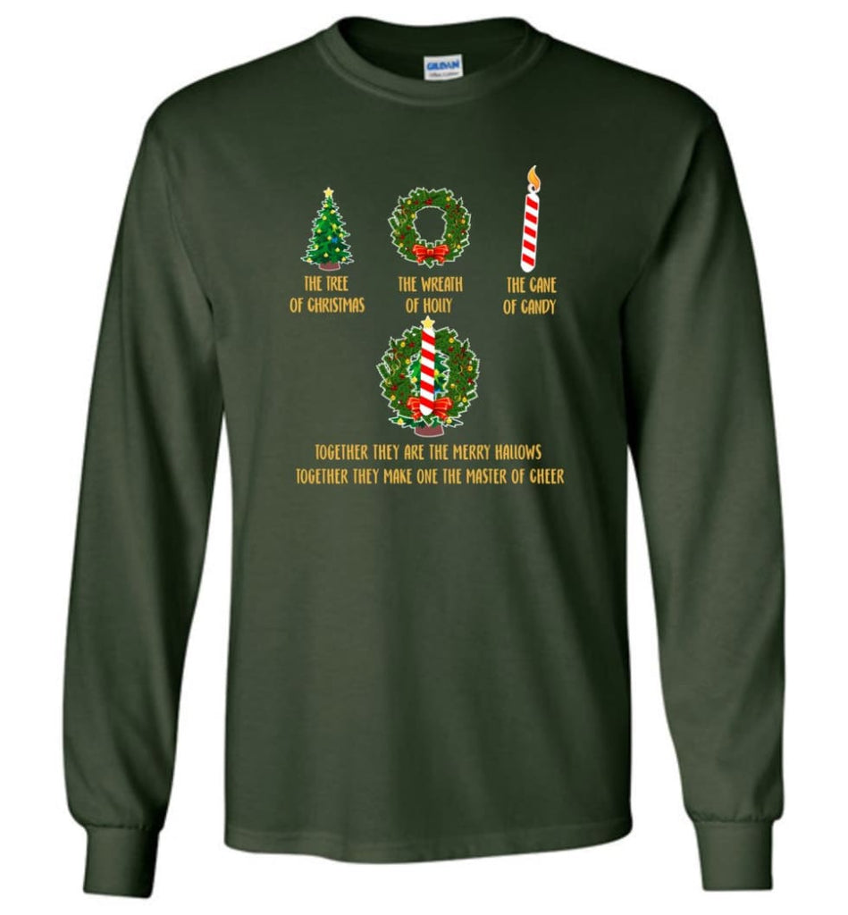 Together They Are Merry Hallows Together They Make One The Master Of Cheer Long Sleeve T-Shirt - Forest Green / M
