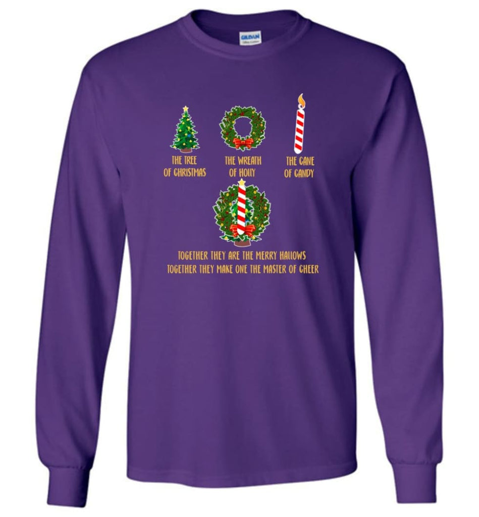 Together They Are Merry Hallows Together They Make One The Master Of Cheer Long Sleeve T-Shirt - Purple / M