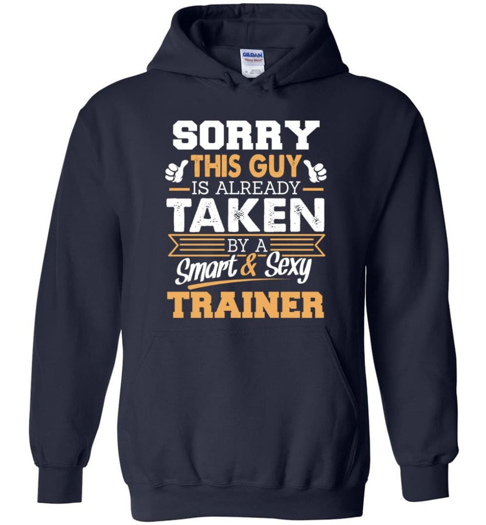 Trainer Shirt Cool Gift for Boyfriend Husband or Lover - Hoodie - Navy / M