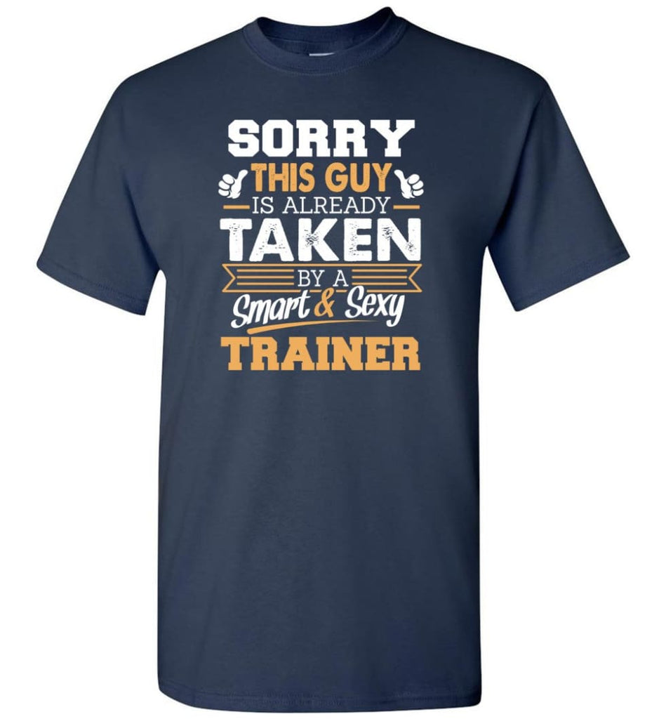 Trainer Shirt Cool Gift for Boyfriend Husband or Lover - Short Sleeve T-Shirt - Navy / S
