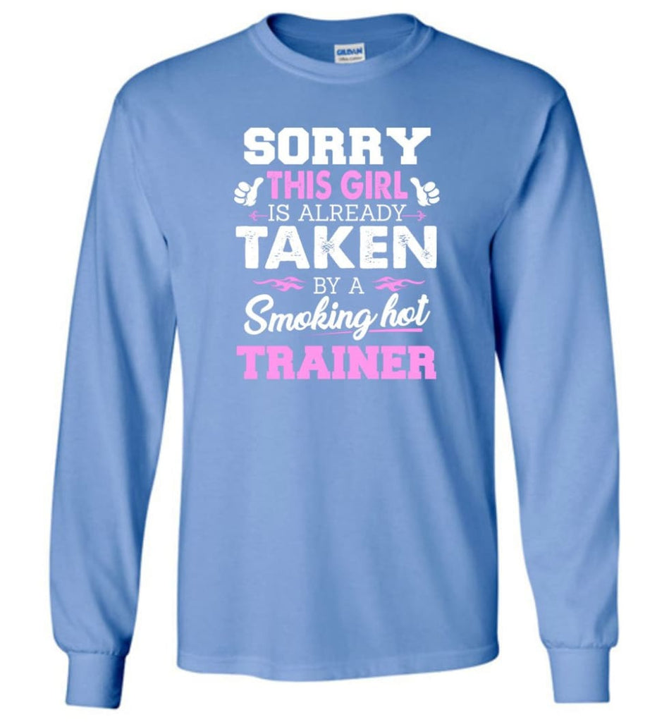 Trainer Shirt Cool Gift for Girlfriend Wife or Lover - Long Sleeve T-Shirt - Carolina Blue / M