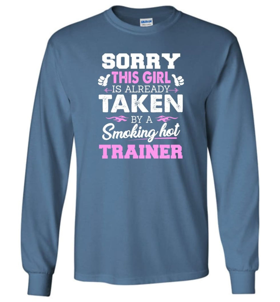 Trainer Shirt Cool Gift for Girlfriend Wife or Lover - Long Sleeve T-Shirt - Indigo Blue / M