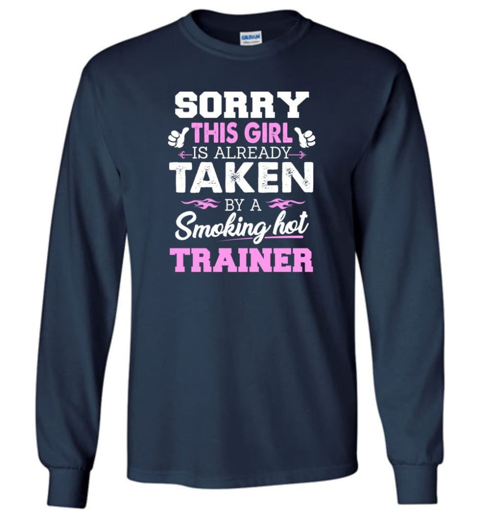 Trainer Shirt Cool Gift for Girlfriend Wife or Lover - Long Sleeve T-Shirt - Navy / M