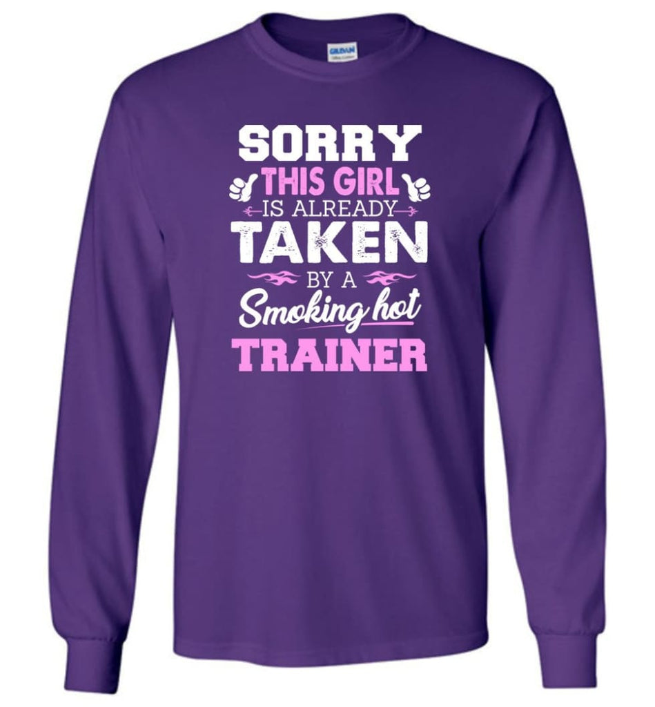 Trainer Shirt Cool Gift for Girlfriend Wife or Lover - Long Sleeve T-Shirt - Purple / M