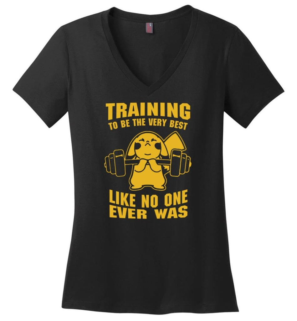 Training To Be The Best Like No One Ever Was Pokemon Gym Pikachu - Ladies V-Neck - Black / M