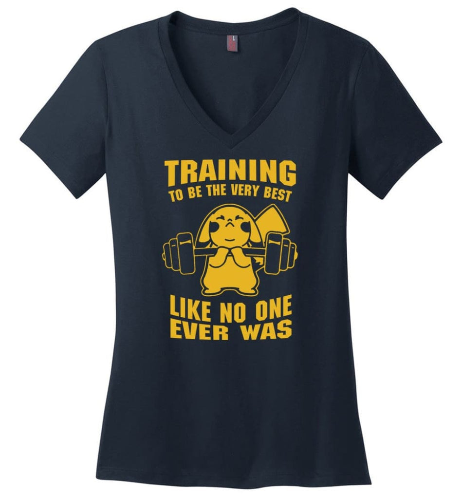 Training To Be The Best Like No One Ever Was Pokemon Gym Pikachu - Ladies V-Neck - Navy / M