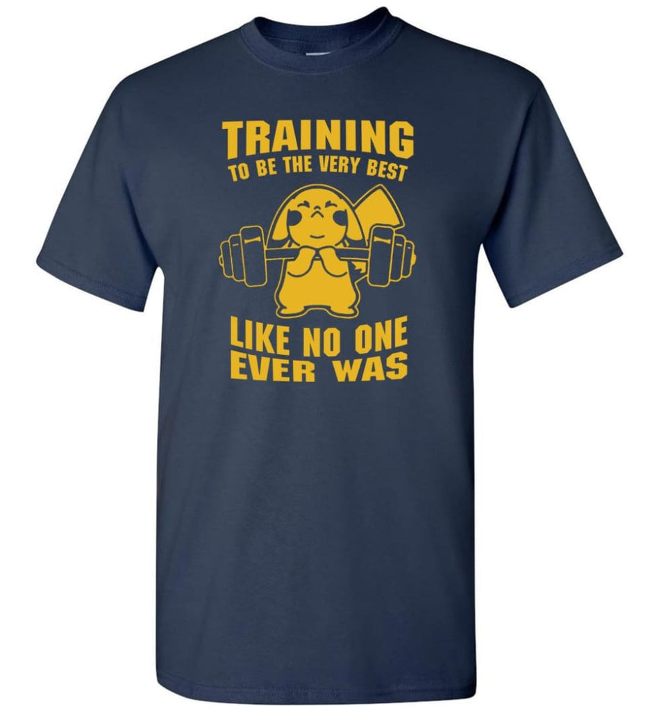 Training To Be The Best Like No One Ever Was Pokemon Gym Pikachu - T-Shirt - Navy / S