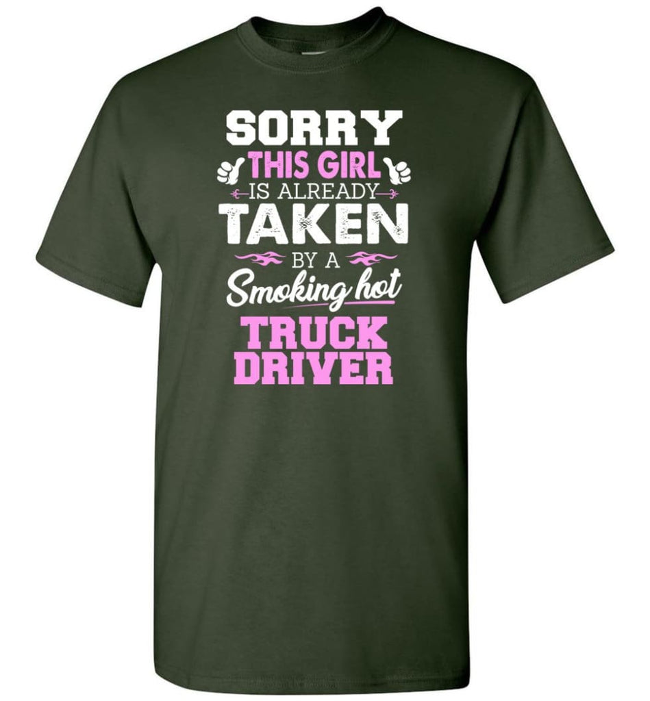 Truck Driver Shirt Cool Gift for Girlfriend Wife or Lover - Short Sleeve T-Shirt - Forest Green / S