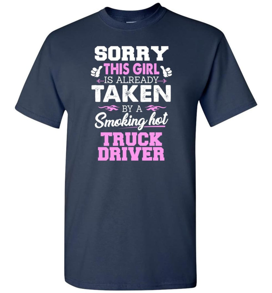Truck Driver Shirt Cool Gift for Girlfriend Wife or Lover - Short Sleeve T-Shirt - Navy / S