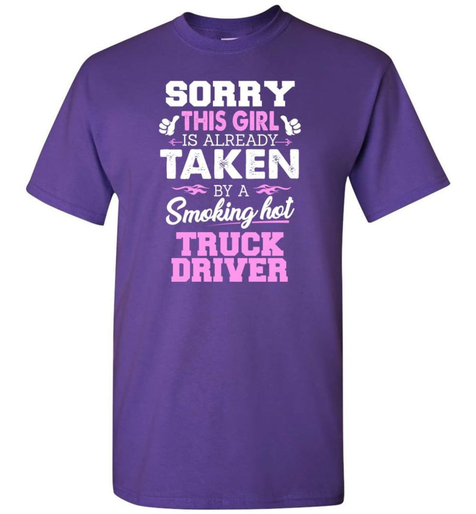 Truck Driver Shirt Cool Gift for Girlfriend Wife or Lover - Short Sleeve T-Shirt - Purple / S