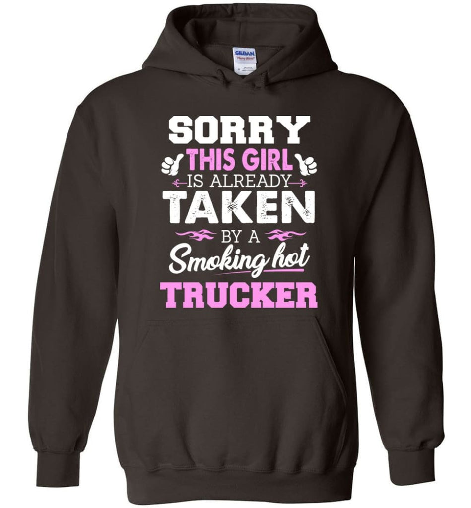 Trucker Shirt Cool Gift for Girlfriend Wife or Lover - Hoodie - Dark Chocolate / M