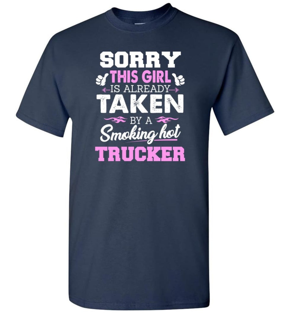 Trucker Shirt Cool Gift for Girlfriend Wife or Lover - Short Sleeve T-Shirt - Navy / S