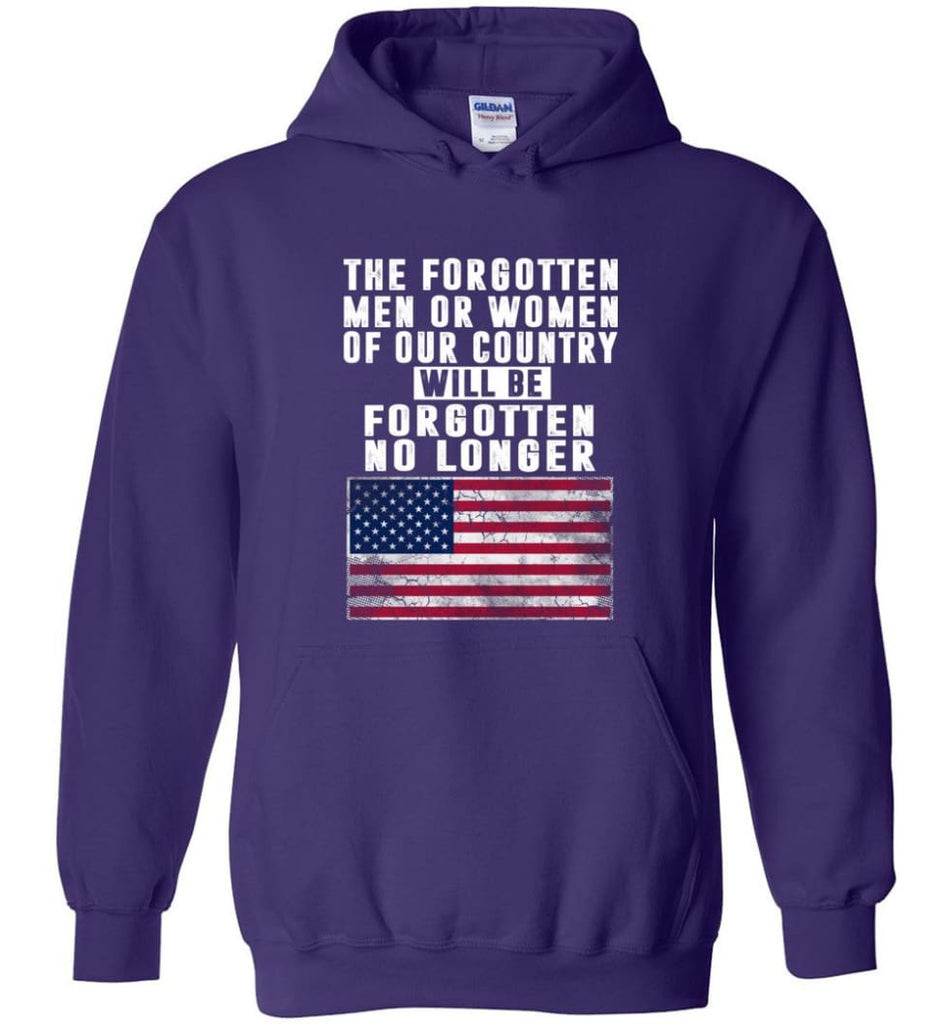Trump Shirt Trump quotes saying Heroes will be forgotten no longer - Hoodie - Purple / M
