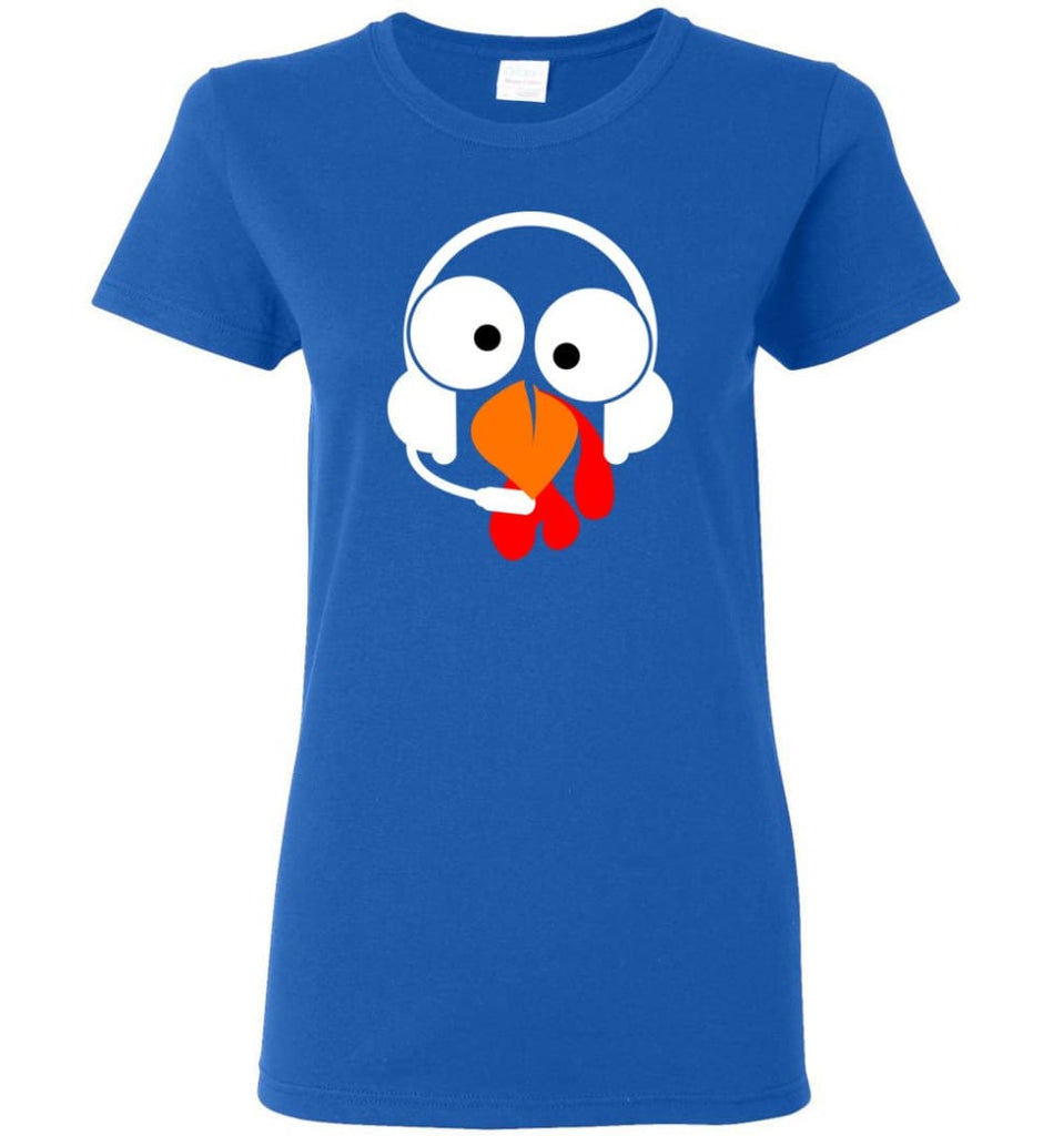 Turkey Face Dispatcher Thanksgiving Gifts Women Tee - Royal / M