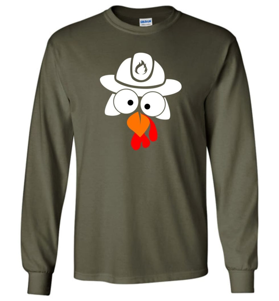 Turkey Face Firefighter Thanksgiving Gifts Long Sleeve T-Shirt - Military Green / M