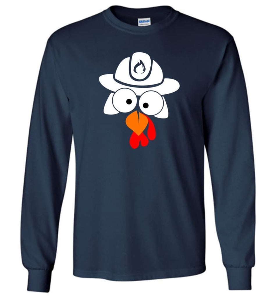 Turkey Face Firefighter Thanksgiving Gifts Long Sleeve T-Shirt - Navy / M