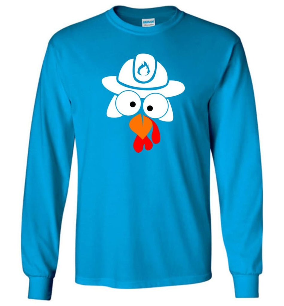 Turkey Face Firefighter Thanksgiving Gifts Long Sleeve T-Shirt - Sapphire / M