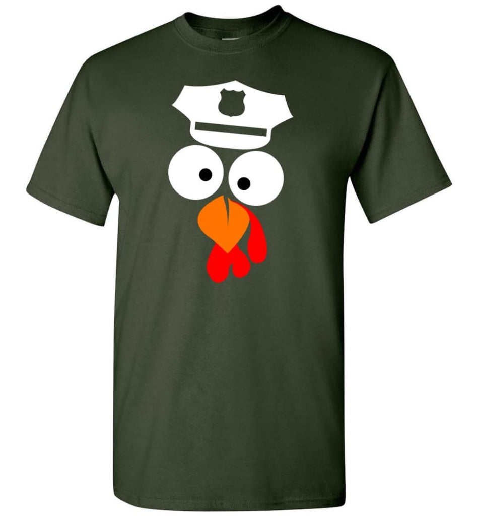 Turkey Face Police Thanksgiving Gifts T-Shirt - Forest Green / S
