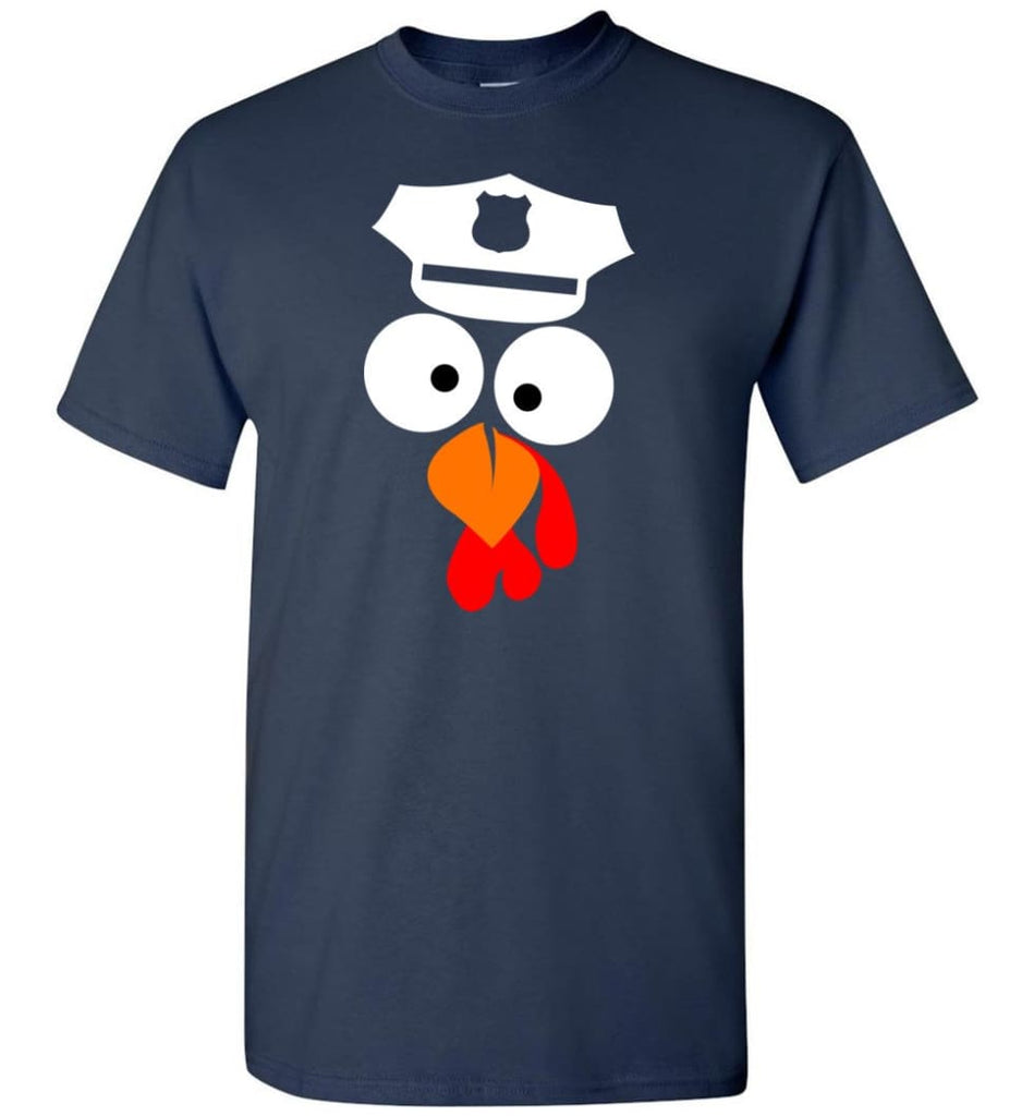 Turkey Face Police Thanksgiving Gifts T-Shirt - Navy / S