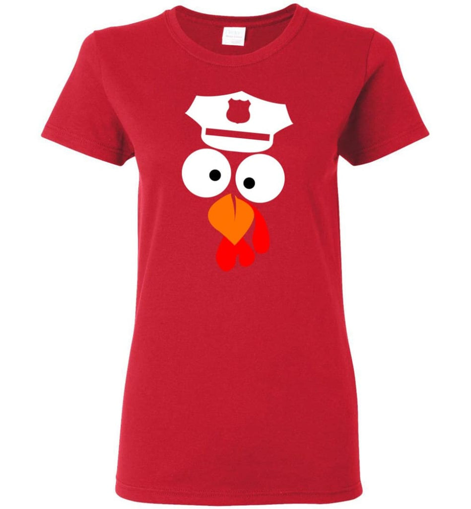 Turkey Face Police Thanksgiving Gifts Women Tee - Red / M