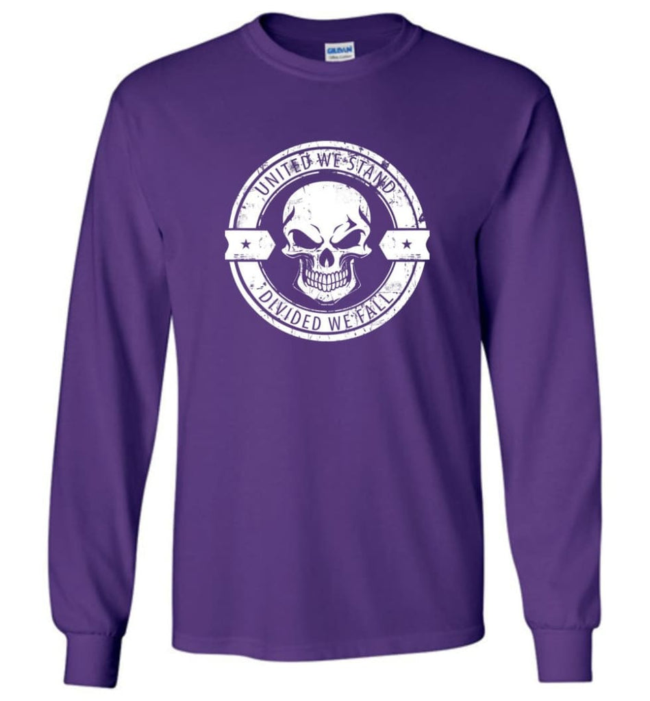 United We Stand Divided We Fail T shirt Hoodie And Sweatshirt - Long Sleeve T-Shirt - Purple / M