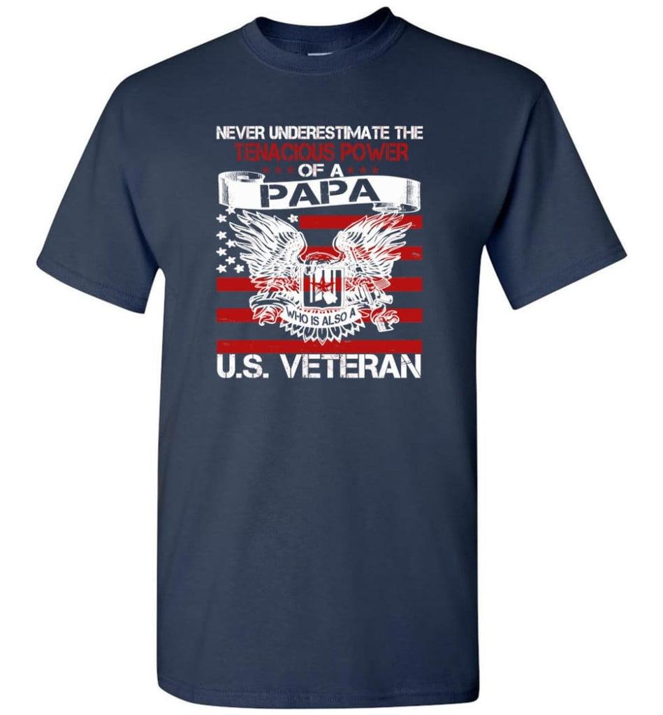 US Veterans Shirt Never Underestimate The Power Of PaPa - Short Sleeve T-Shirt - Navy / S