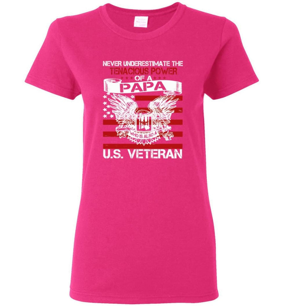 US Veterans Shirt Never Underestimate The Power Of PaPa Women Tee - Heliconia / M