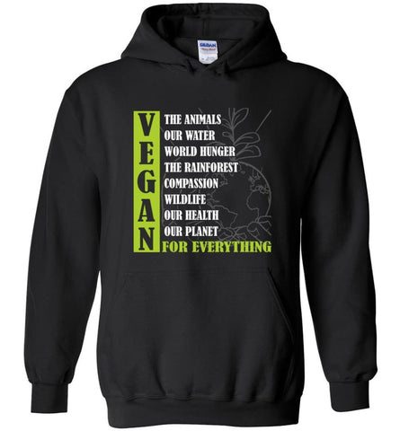 Vegetarian Gift Shirt Vegan For out Health Planet For Everything - Hoodie - Black / M