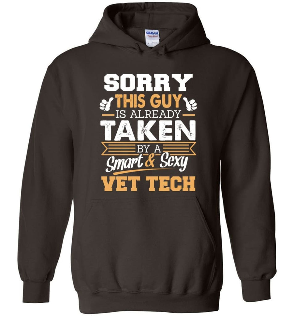 Vet Tech Shirt Cool Gift For Boyfriend Husband Hoodie - Dark Chocolate / M