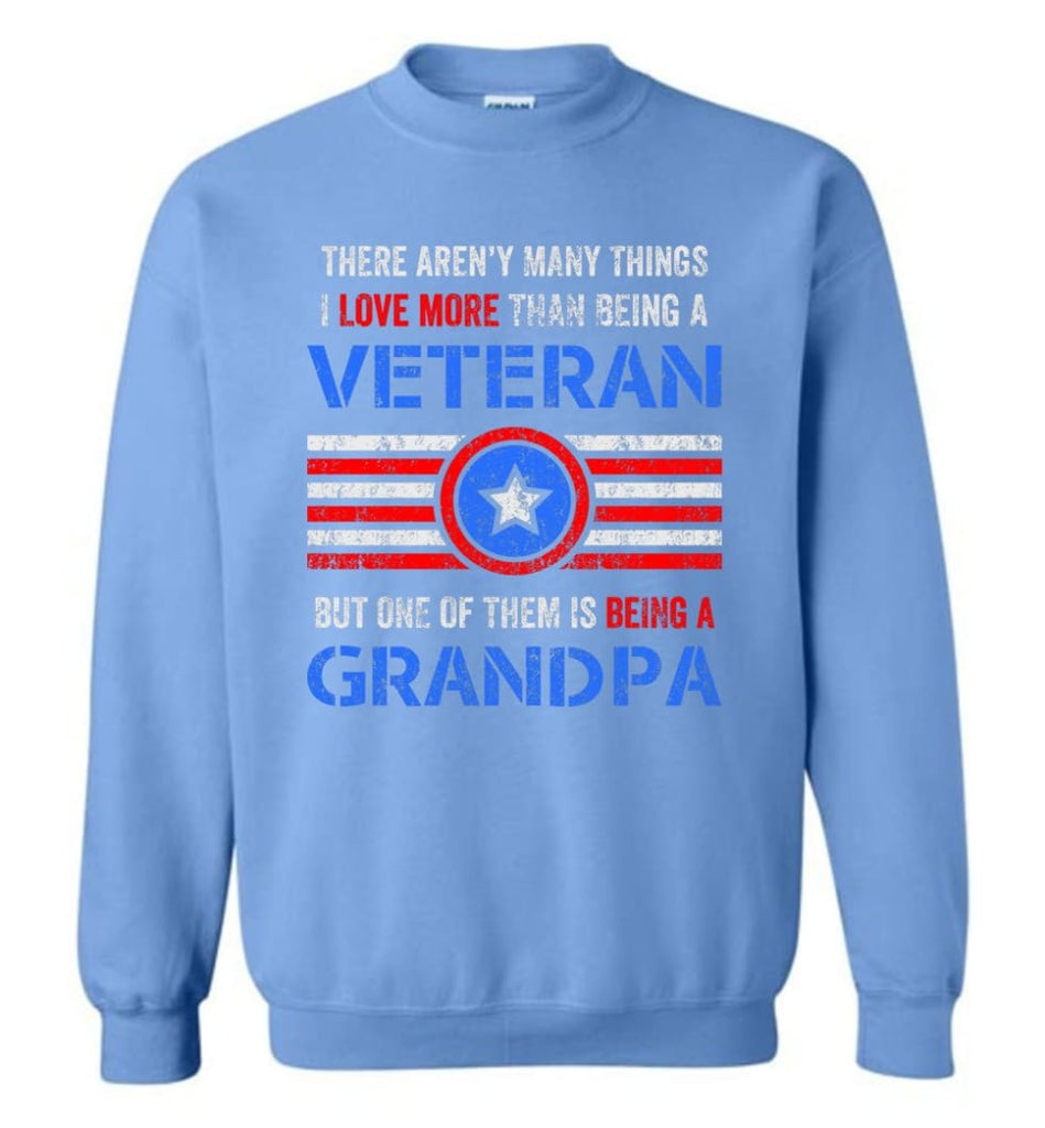 Veteran Grandpa T Shirt Combat Veteran Sweatshirt Proud Navy Grandpa Sweatshirt - Carolina Blue / M