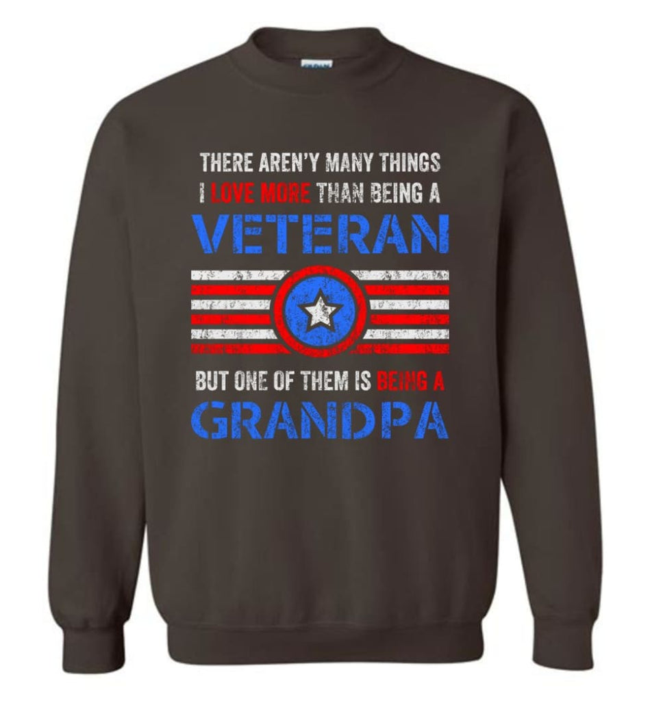 Veteran Grandpa T Shirt Combat Veteran Sweatshirt Proud Navy Grandpa Sweatshirt - Dark Chocolate / M