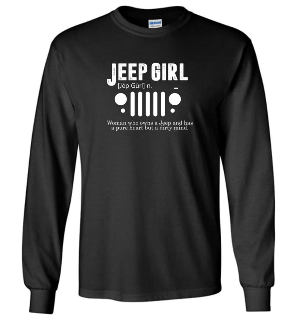 Vintage Jeep Shirt Pure Heart But Dirty Mind Jeep Girl Jeep Wife Long Sleeve T-Shirt - Black / M - Long Sleeve T-Shirt