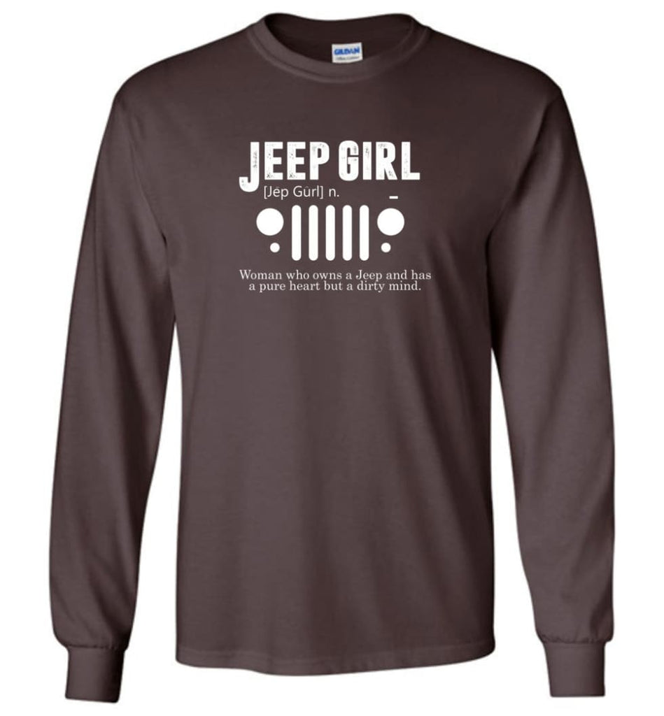 Vintage Jeep Shirt Pure Heart But Dirty Mind Jeep Girl Jeep Wife Long Sleeve T-Shirt - Dark Chocolate / M - Long Sleeve