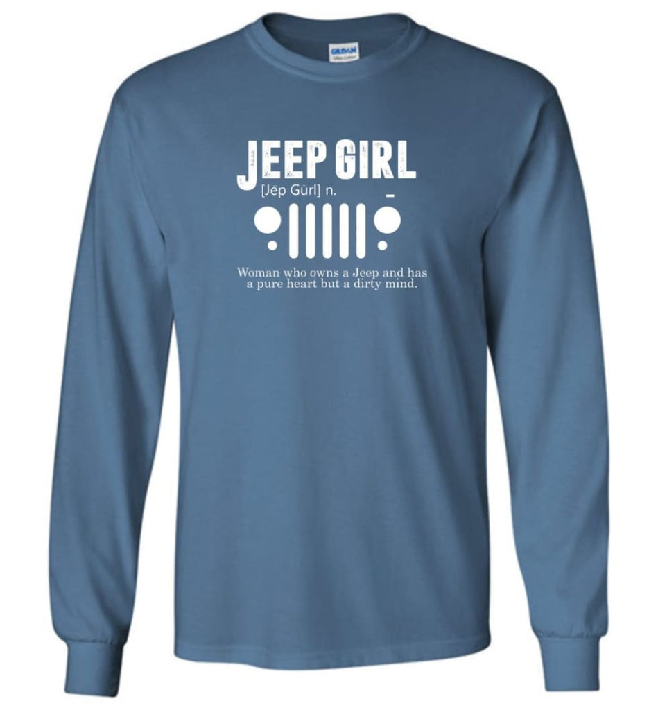 Vintage Jeep Shirt Pure Heart But Dirty Mind Jeep Girl Jeep Wife Long Sleeve T-Shirt - Indigo Blue / M - Long Sleeve