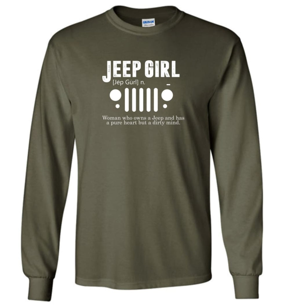 Vintage Jeep Shirt Pure Heart But Dirty Mind Jeep Girl Jeep Wife Long Sleeve T-Shirt - Military Green / M - Long Sleeve