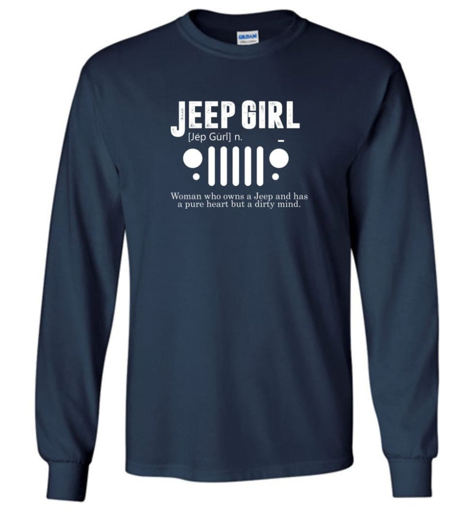 Vintage Jeep Shirt Pure Heart But Dirty Mind Jeep Girl Jeep Wife Long Sleeve T-Shirt - Navy / M - Long Sleeve T-Shirt