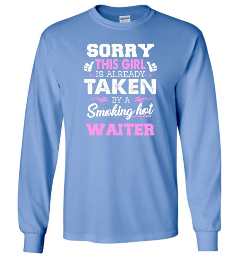 Waiter Shirt Cool Gift For Girlfriend Wife Long Sleeve - Carolina Blue / M