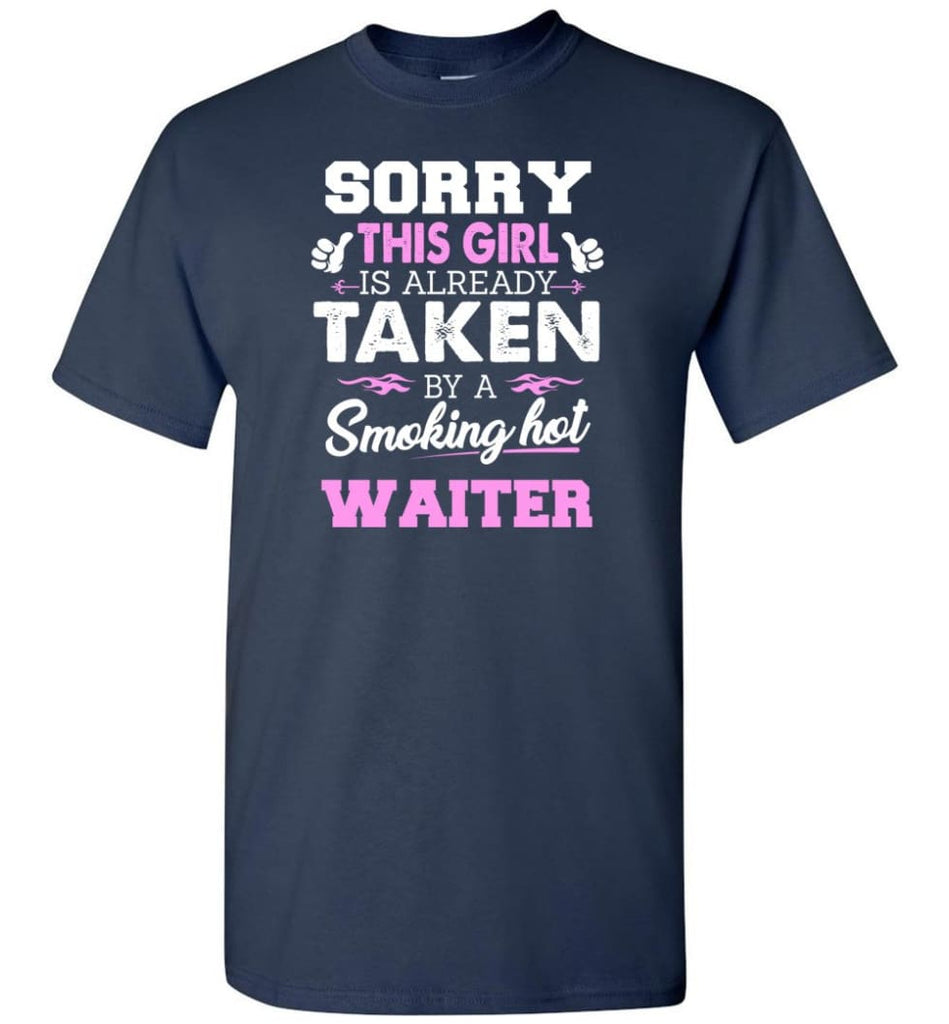 Waiter Shirt Cool Gift for Girlfriend Wife or Lover - Short Sleeve T-Shirt - Navy / S