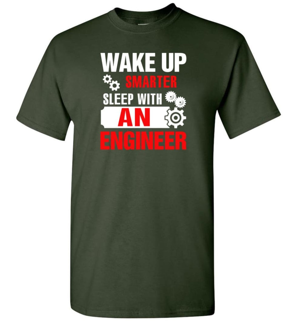 Wake Up Smarter Sleep With An Engineer T-Shirt - Forest Green / S