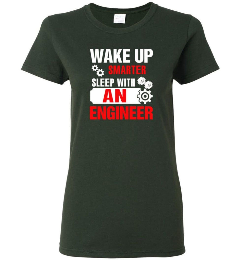 Wake Up Smarter Sleep With An Engineer Women Tee - Forest Green / M